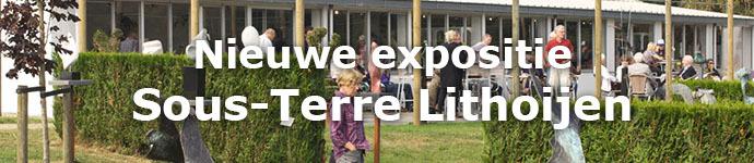 Nieuwe expositie Sous-Terre Lithoijen (maart 2013)