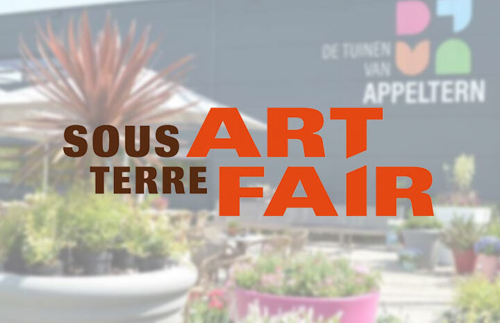 Sous-Terre Art Fair Appeltern – 5 t/m 13 september 2020